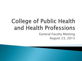 College of Public Health and Health Professions