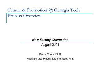 Tenure & Promotion @ Georgia Tech: Process Overview