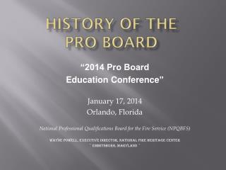 History of the  Pro Board