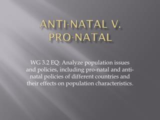 Anti-natal v. Pro-natal
