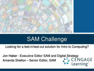 SAM Challenge