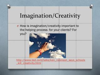 Imagination/Creativity