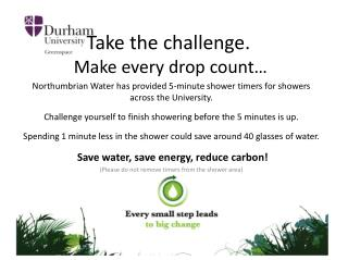 Take the challenge.  �Make every drop count�