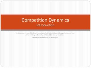 Competition  Dynamics  Introduction
