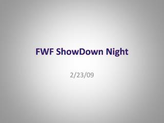 FWF  ShowDown  Night