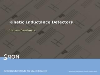 Kinetic Inductance  Detectors