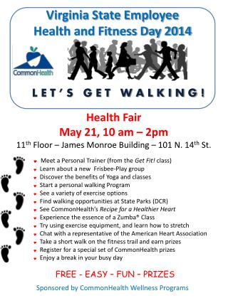 Health Fair  May 21, 10 am – 2pm 11 th  Floor – James Monroe Building – 101 N. 14 th  St.
