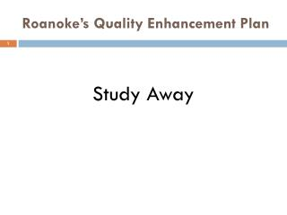 Roanoke�s Quality Enhancement Plan