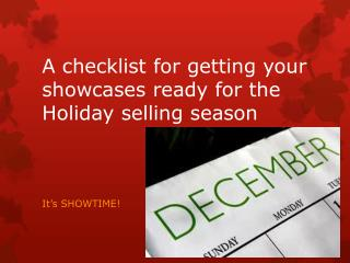 A checklist for getting your showcases ready for the Holiday selling season