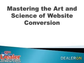 Mastering the Art and Science of Website Conversion