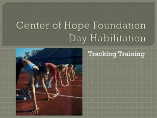 Center of Hope Foundation Day Habilitation