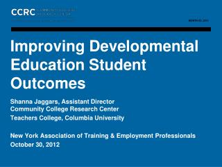 Improving Developmental Education Student Outcomes