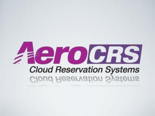 What is AeroCRS?