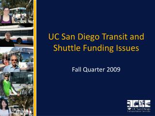 UC San Diego Transit and Shuttle Funding Issues