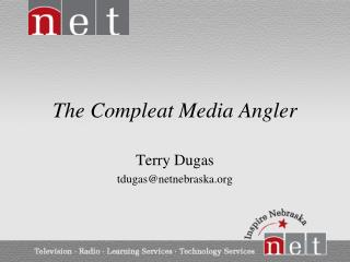 The  Compleat  Media Angler