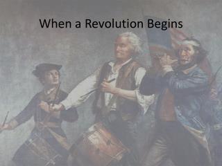 When a Revolution Begins