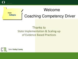 Welcome Coaching Competency Driver Thanks to  State Implementation & Scaling-up