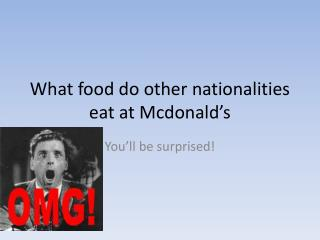 What food do  other nationalities eat at Mcdonald's