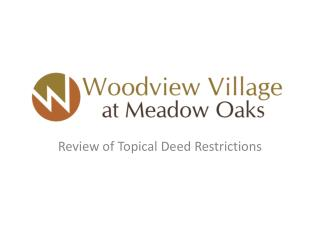 Review of Topical Deed Restrictions