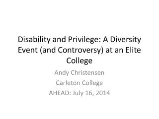 Disability and Privilege: A Diversity Event (and Controversy) at an Elite College