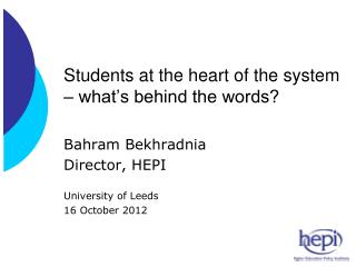 Students at the heart of the system � what�s behind the words?