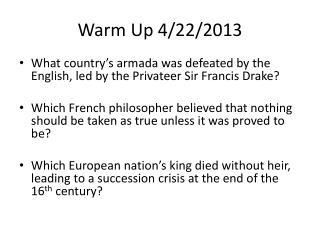 Warm Up 4/22/2013