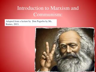 Introduction to Marxism and Communism: