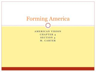 Forming America