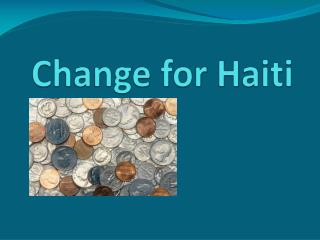 Change for Haiti