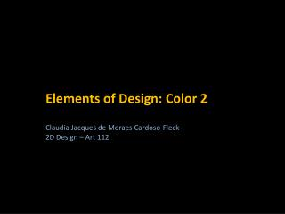 Elements of Design:  Color 2