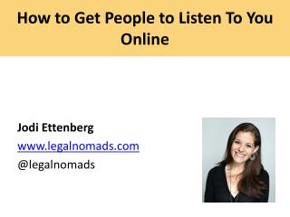 How to Get People to Listen To You Online