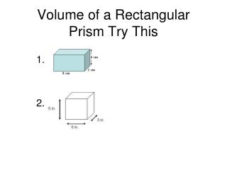 Volume of a Rectangular Prism Try This