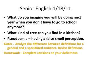 Senior English 1/18/11
