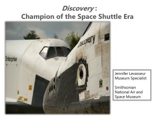 Discovery :  Champion of the Space Shuttle Era