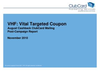 VHF: Vital Targeted Coupon August Cashback ClubCard Mailing Post-Campaign Report