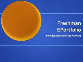 Freshman EPortfolio
