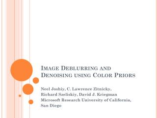 Image  Deblurring  and  Denoising  using Color  Priors