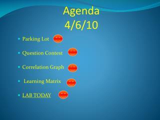 Agenda 4/6/10
