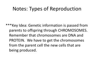 Notes: Types of Reproduction