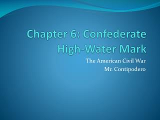 Chapter 6: Confederate High-Water Mark