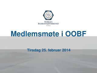 Medlemsmøte i OOBF