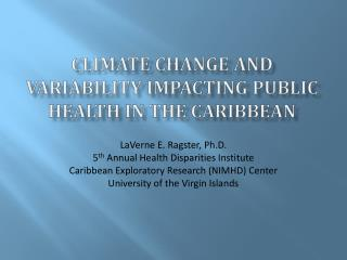 Climate Change and Variability Impacting Public Health in the Caribbean