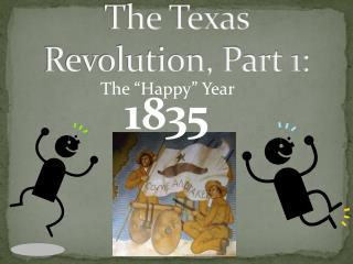 The Texas Revolution, Part 1: