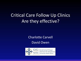 Critical Care Follow Up Clinics  Are they effective?