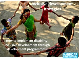 Inclusive  develop ment  strategies