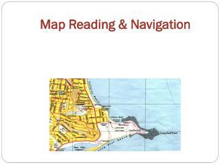Map Reading & Navigation