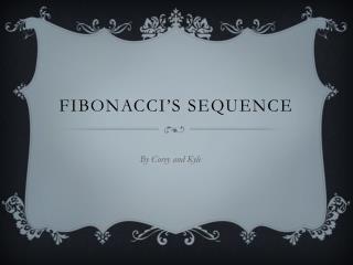 Fibonacci�s Sequence