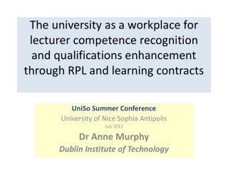 UniSo  Summer Conference University of Nice Sophia  Antipolis July 2013 Dr Anne Murphy
