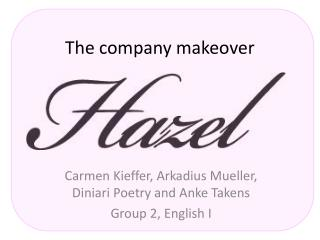 The  company makeover
