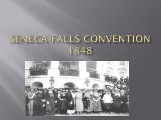 Seneca falls convention 1848